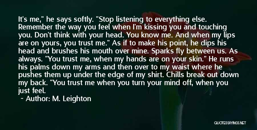 He's Always On My Mind Quotes By M. Leighton