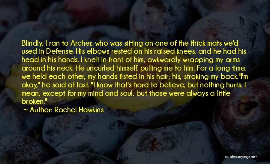 He's Always On My Mind Quotes By Rachel Hawkins