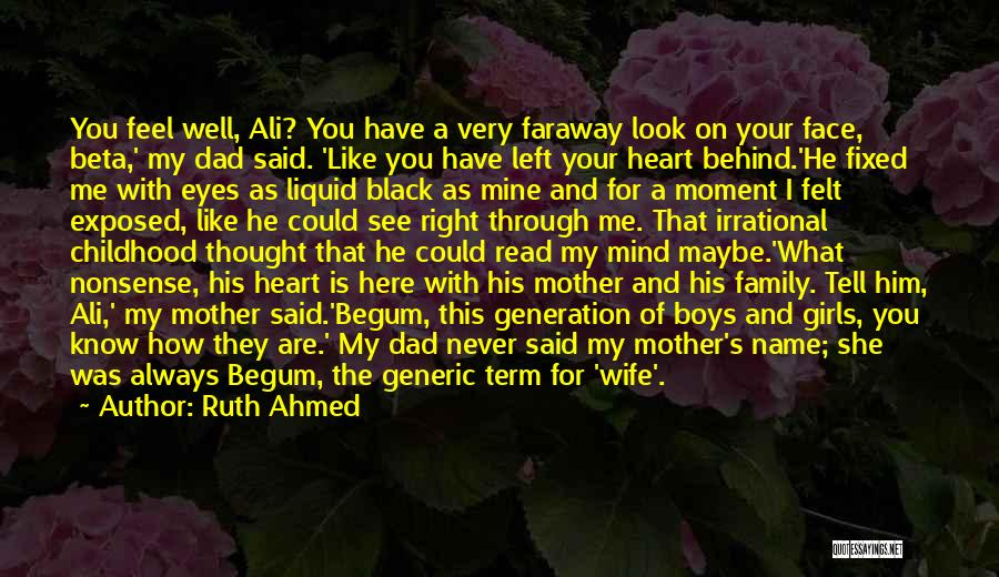 He's Always On My Mind Quotes By Ruth Ahmed