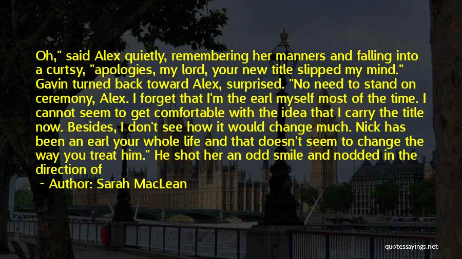 He's Always On My Mind Quotes By Sarah MacLean