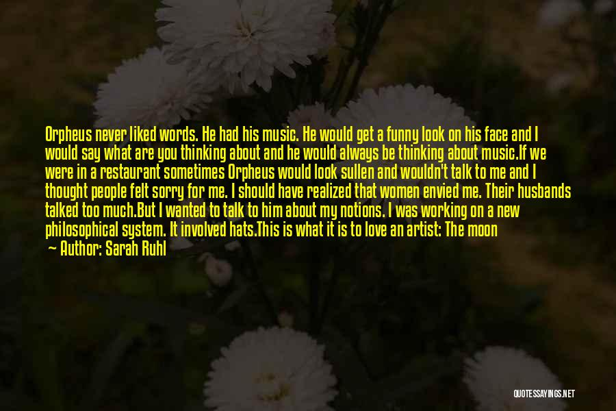 He's Always On My Mind Quotes By Sarah Ruhl
