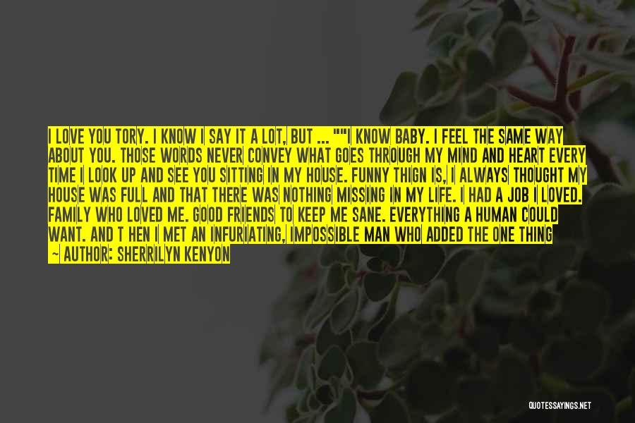 He's Always On My Mind Quotes By Sherrilyn Kenyon