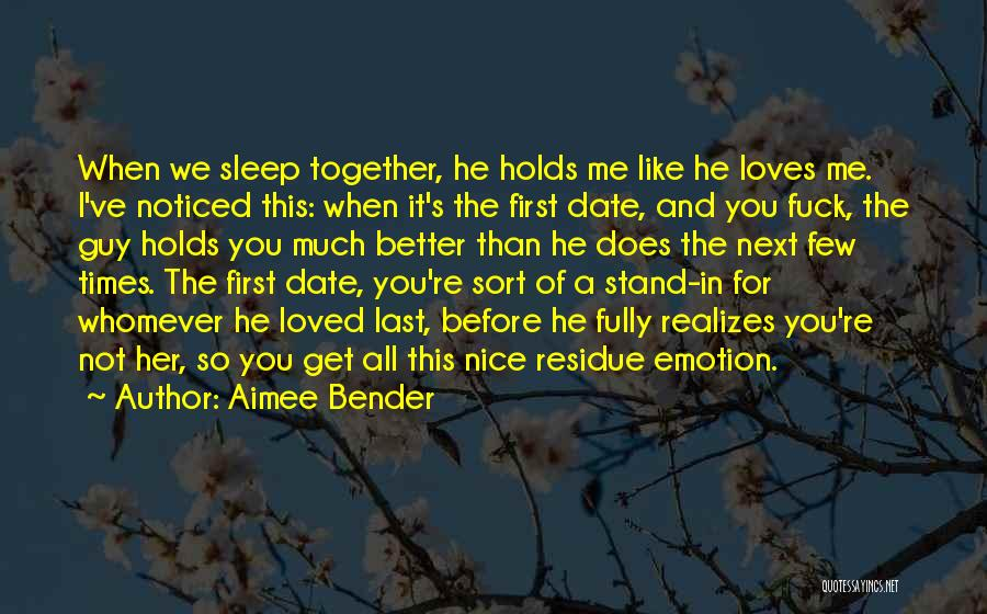 He's Better Than You Quotes By Aimee Bender