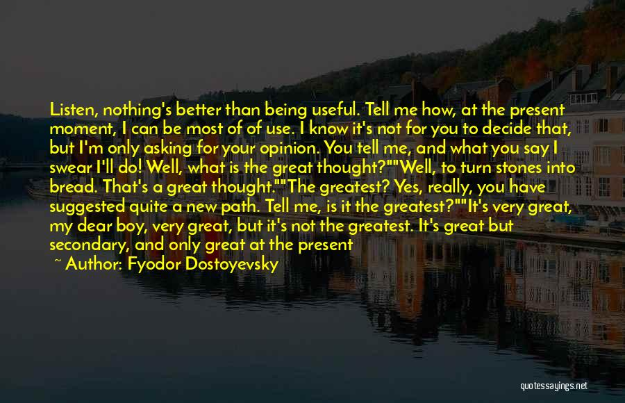He's Better Than You Quotes By Fyodor Dostoyevsky