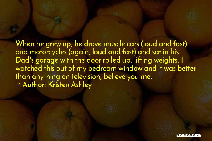 He's Better Than You Quotes By Kristen Ashley