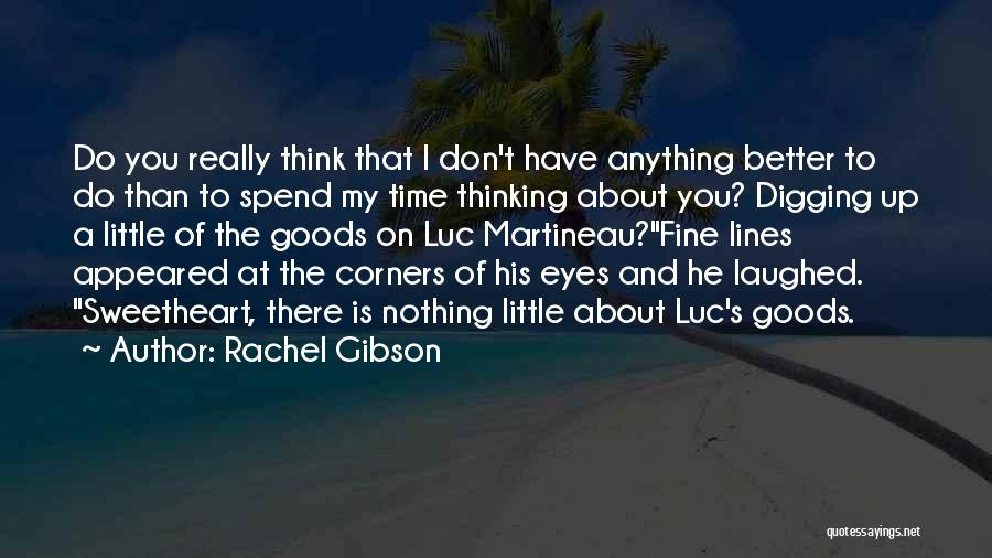 He's Better Than You Quotes By Rachel Gibson