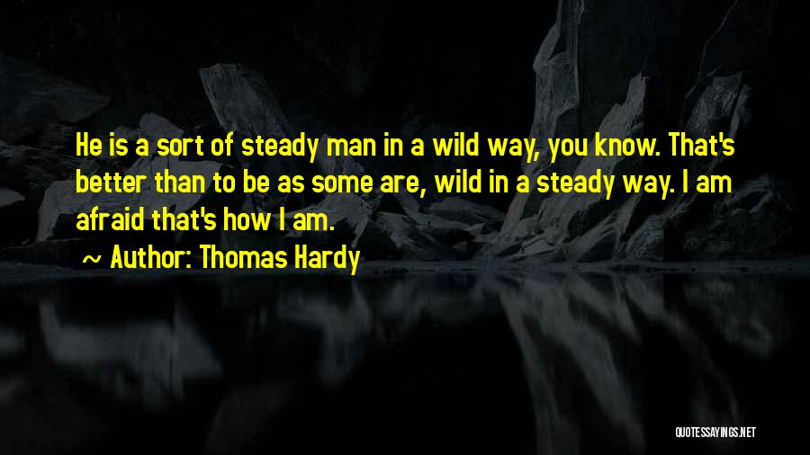 He's Better Than You Quotes By Thomas Hardy