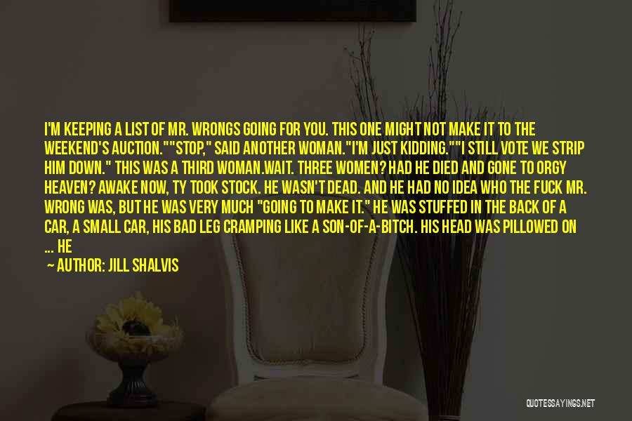 He's Gone To Heaven Quotes By Jill Shalvis