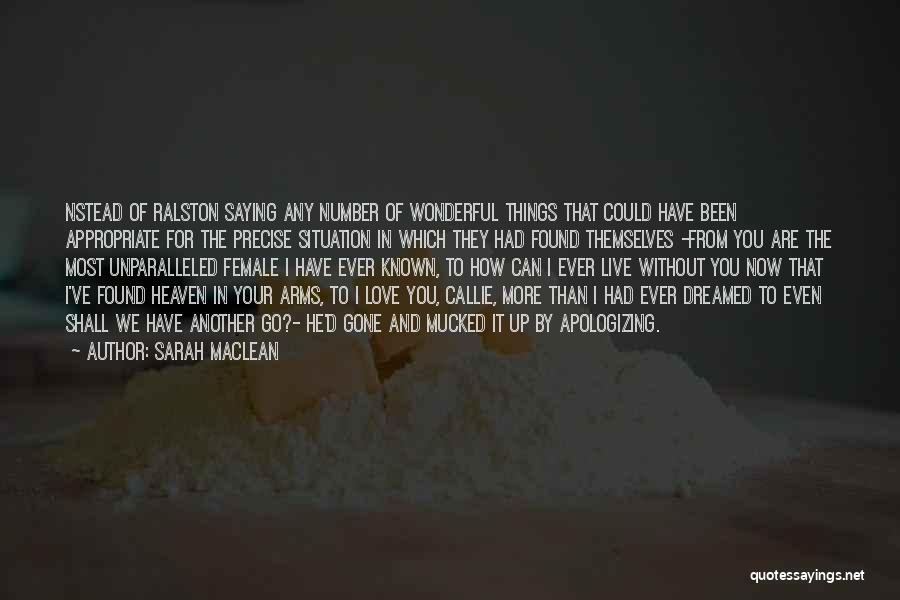 He's Gone To Heaven Quotes By Sarah MacLean