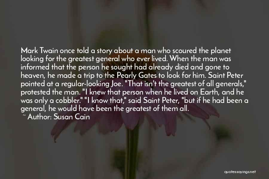 He's Gone To Heaven Quotes By Susan Cain