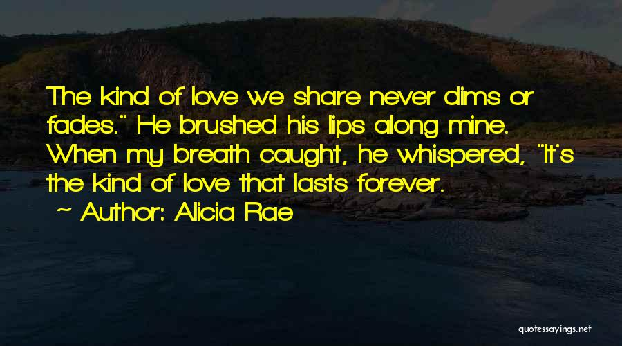 He's Mine Love Quotes By Alicia Rae
