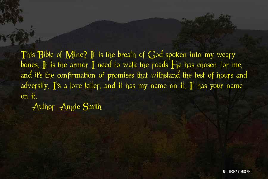 He's Mine Love Quotes By Angie Smith