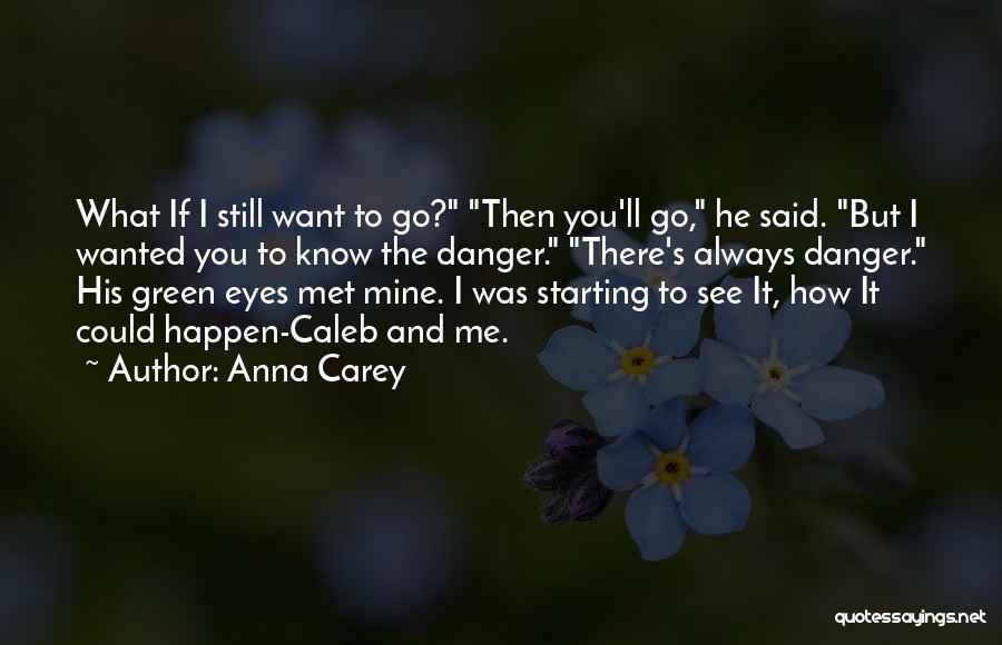 He's Mine Love Quotes By Anna Carey