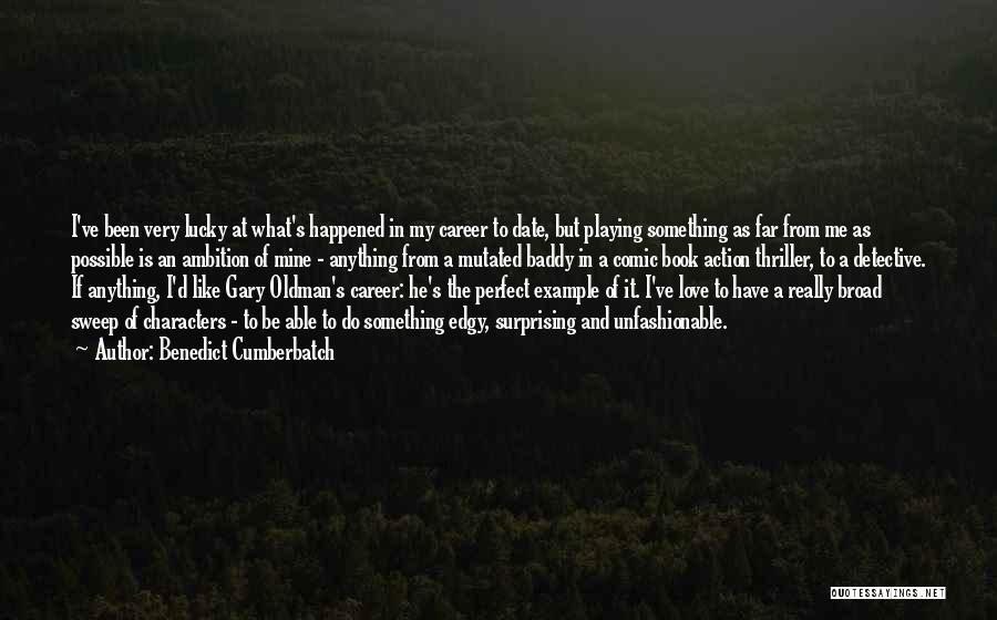 He's Mine Love Quotes By Benedict Cumberbatch