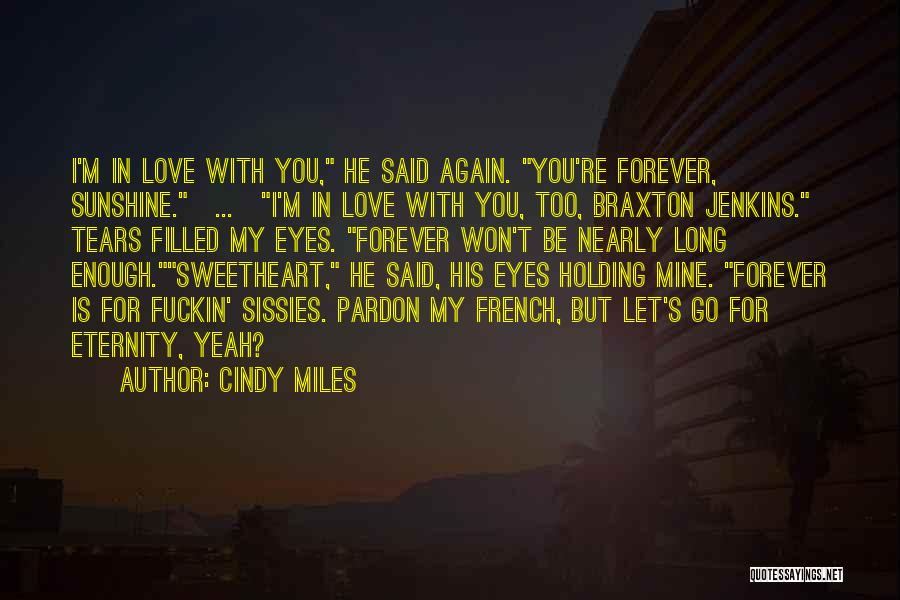 He's Mine Love Quotes By Cindy Miles