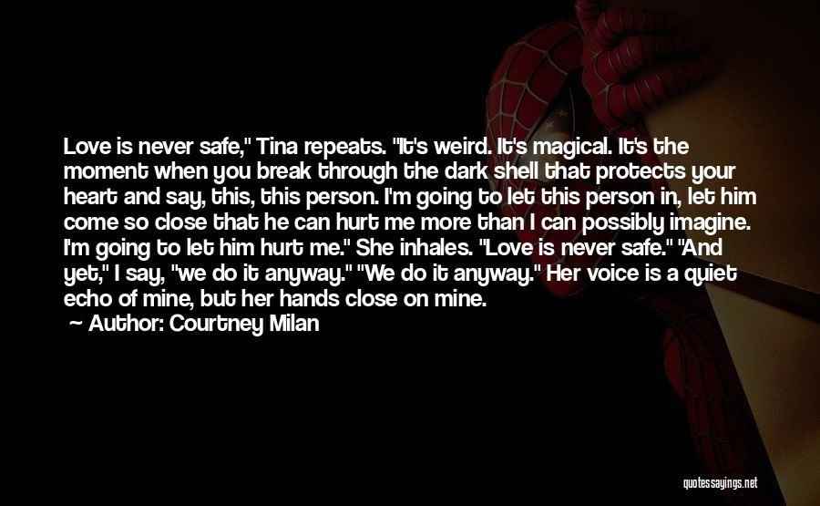 He's Mine Love Quotes By Courtney Milan