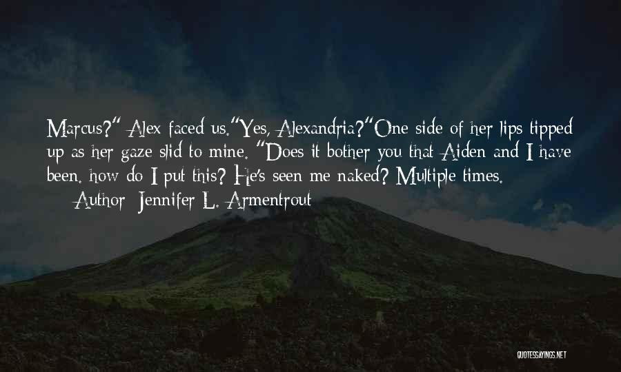 He's Mine Love Quotes By Jennifer L. Armentrout