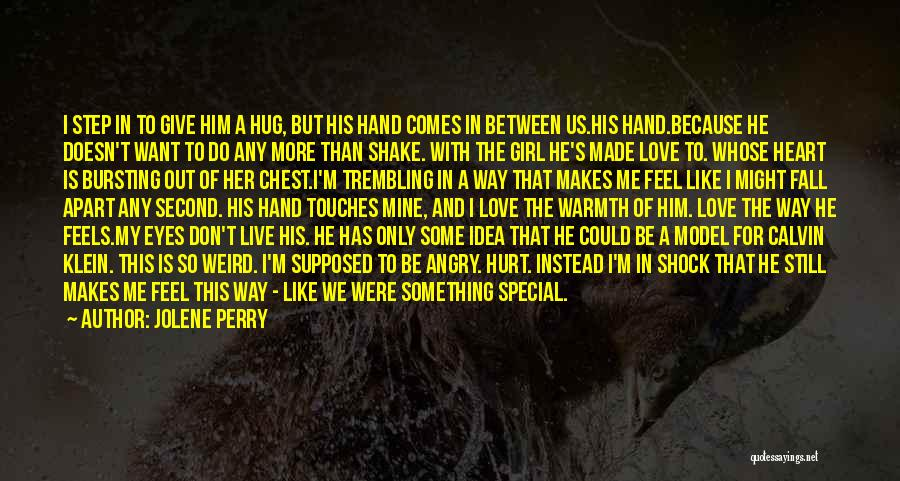 He's Mine Love Quotes By Jolene Perry