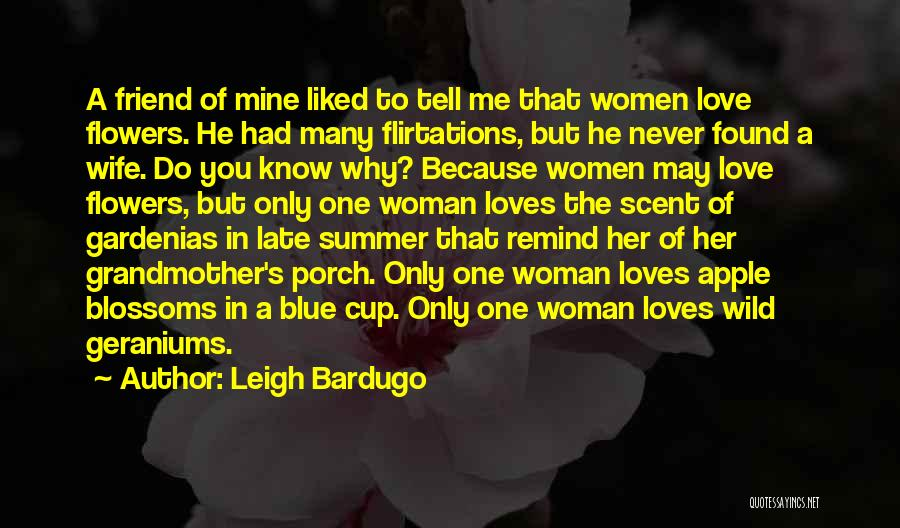 He's Mine Love Quotes By Leigh Bardugo