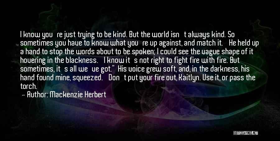 He's Mine Love Quotes By Mackenzie Herbert