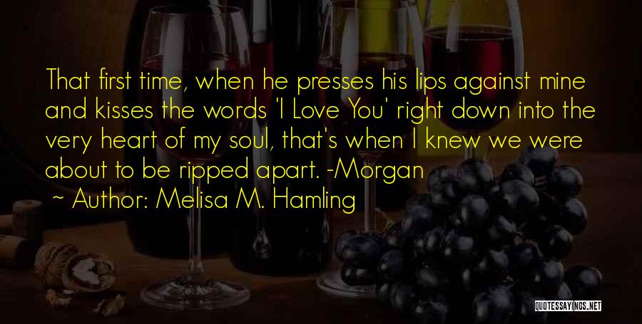 He's Mine Love Quotes By Melisa M. Hamling