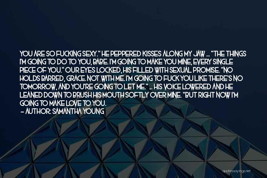He's Mine Love Quotes By Samantha Young