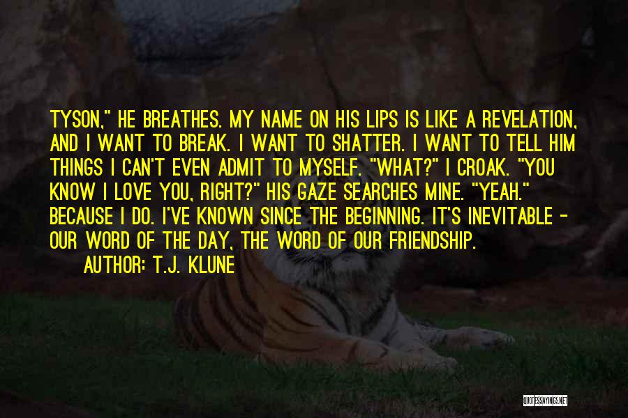 He's Mine Love Quotes By T.J. Klune