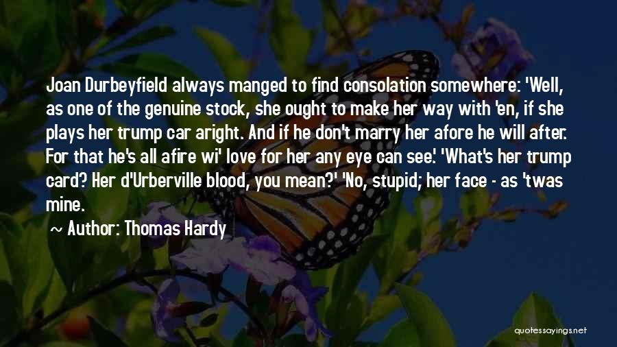 He's Mine Love Quotes By Thomas Hardy