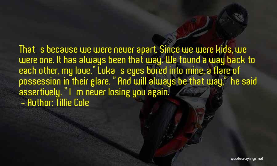 He's Mine Love Quotes By Tillie Cole