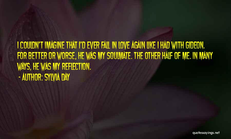 He's My Better Half Quotes By Sylvia Day