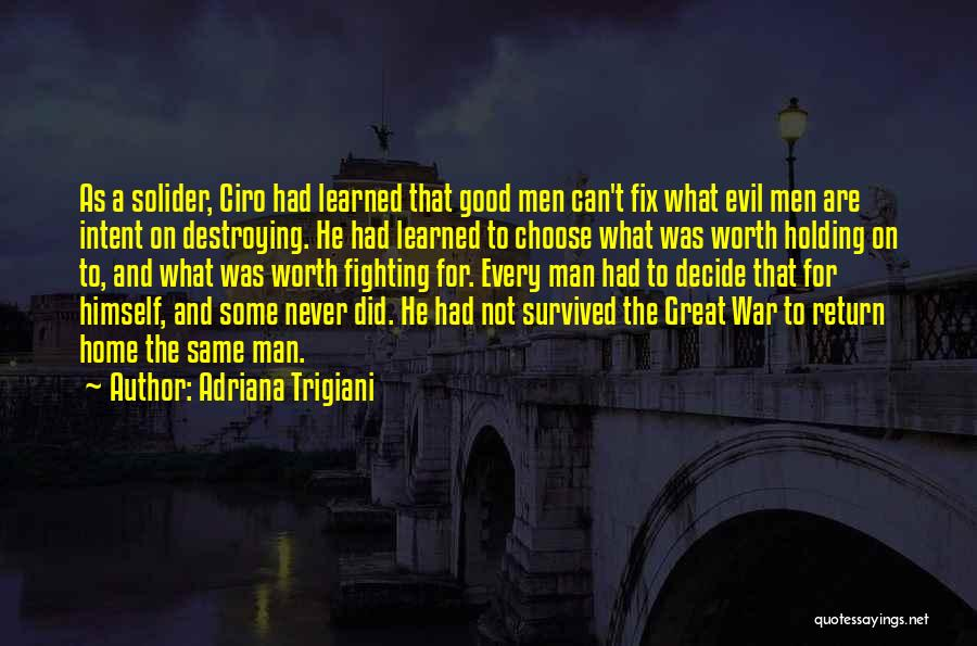 He's Not Worth Fighting For Quotes By Adriana Trigiani