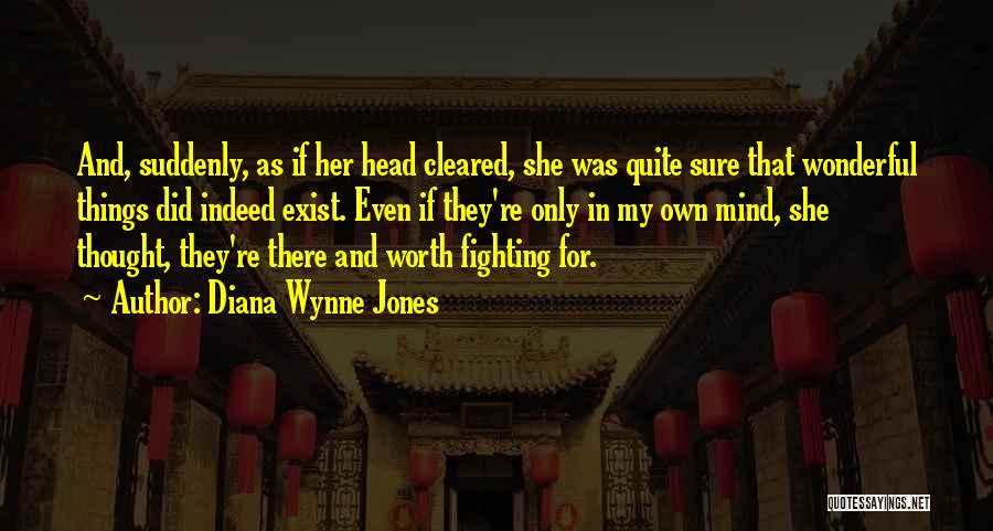 He's Not Worth Fighting For Quotes By Diana Wynne Jones