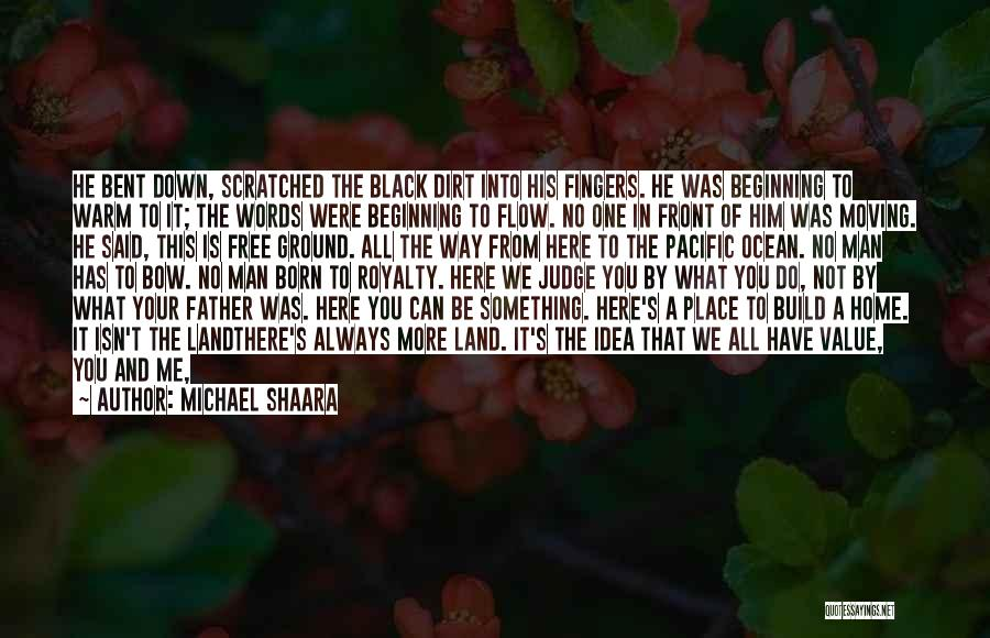 He's Not Worth Fighting For Quotes By Michael Shaara