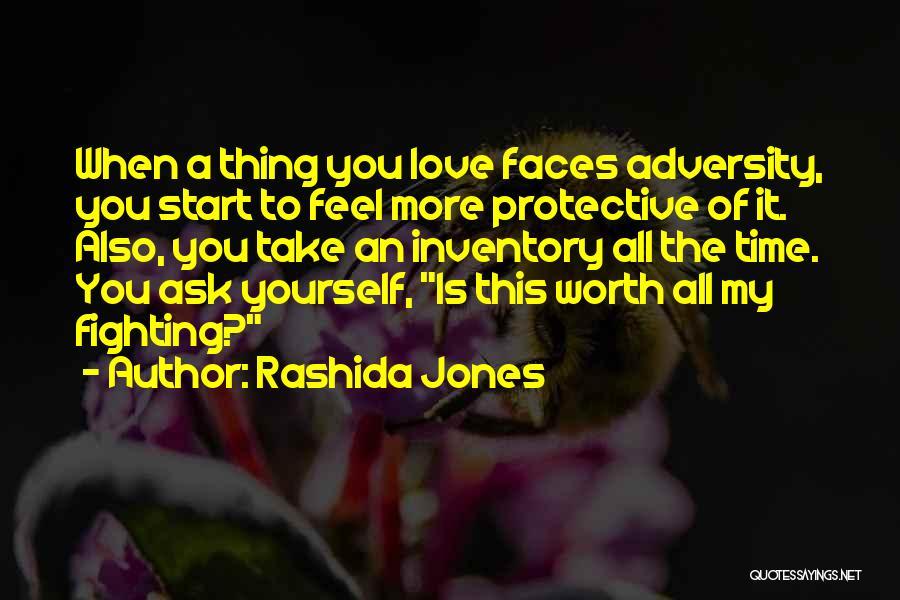 He's Not Worth Fighting For Quotes By Rashida Jones