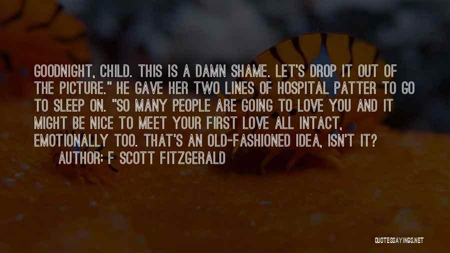 He's Too Nice Quotes By F Scott Fitzgerald