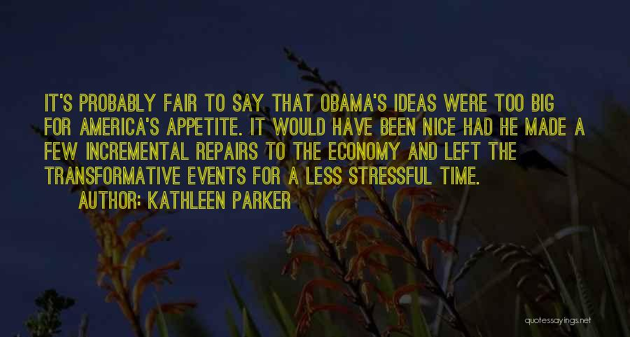 He's Too Nice Quotes By Kathleen Parker
