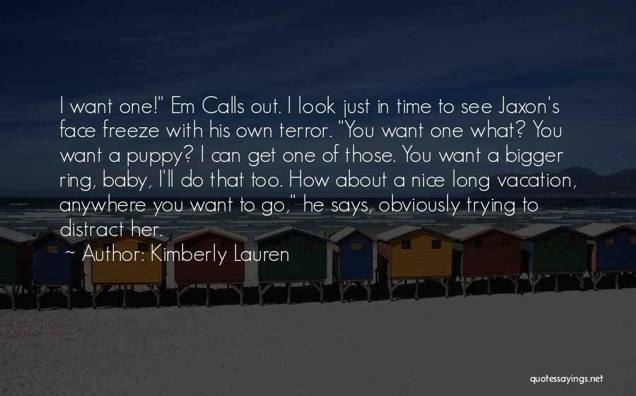He's Too Nice Quotes By Kimberly Lauren