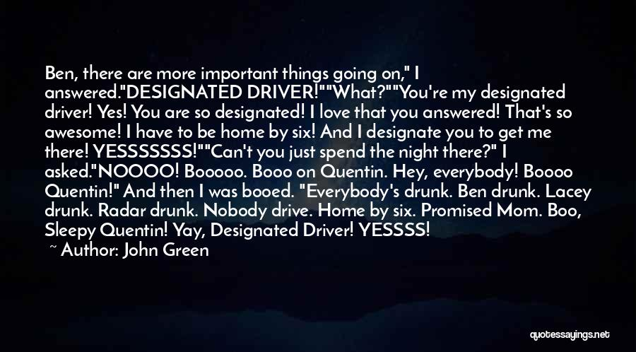 Hey There Boo Boo Quotes By John Green