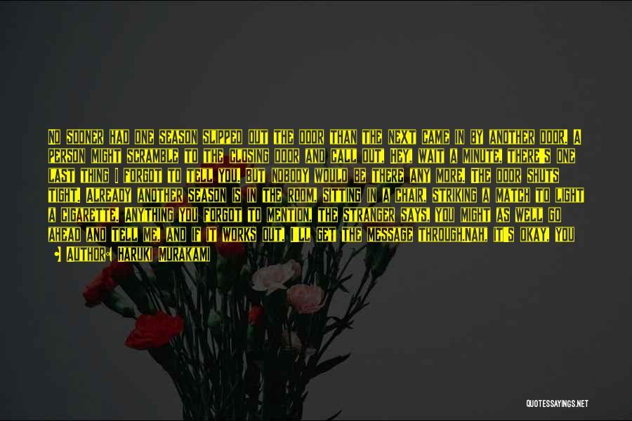 Hey There Stranger Quotes By Haruki Murakami