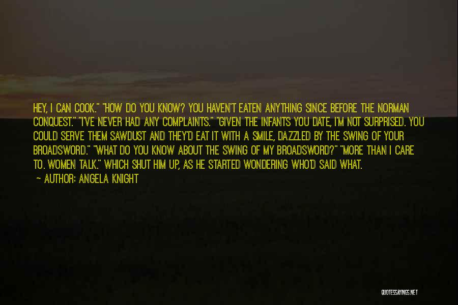 Hey You Smile Quotes By Angela Knight