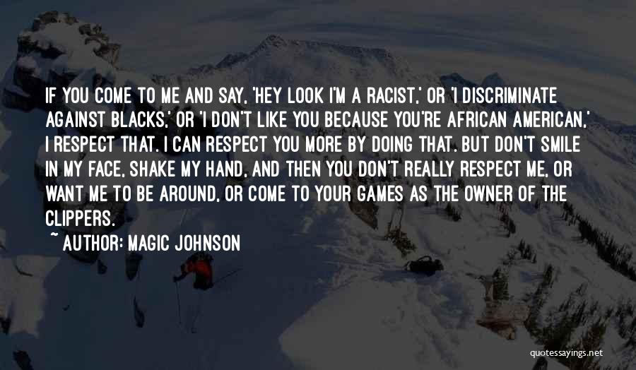 Hey You Smile Quotes By Magic Johnson