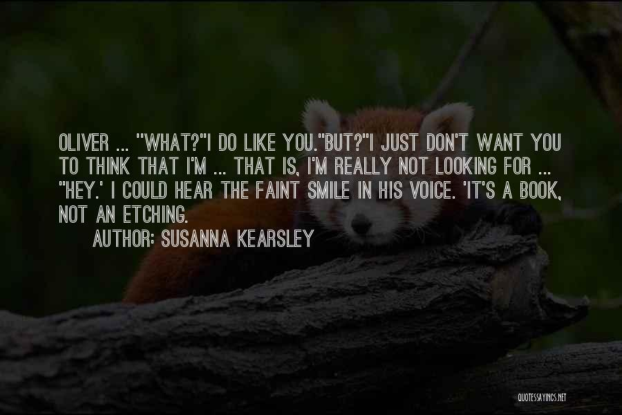 Hey You Smile Quotes By Susanna Kearsley