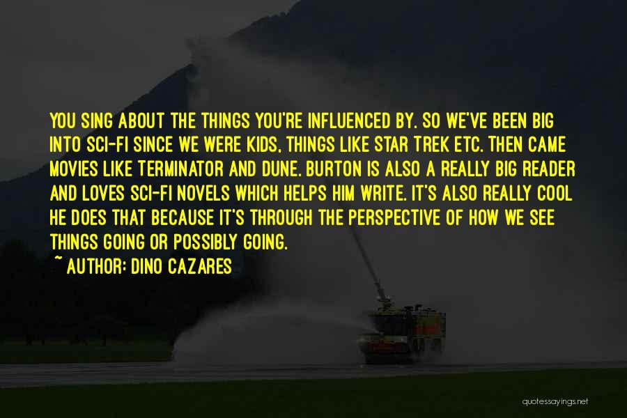 Hi Fi Quotes By Dino Cazares