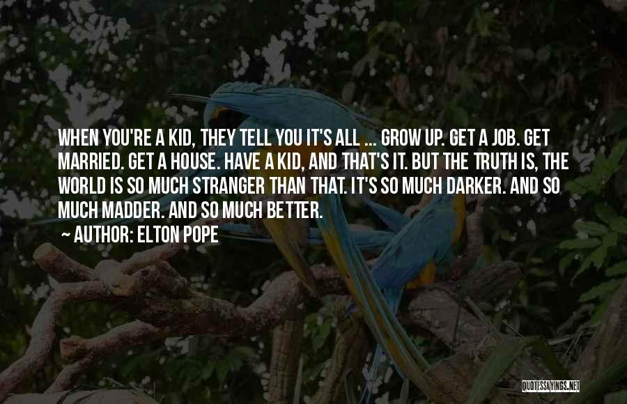 Hi Fi Quotes By Elton Pope