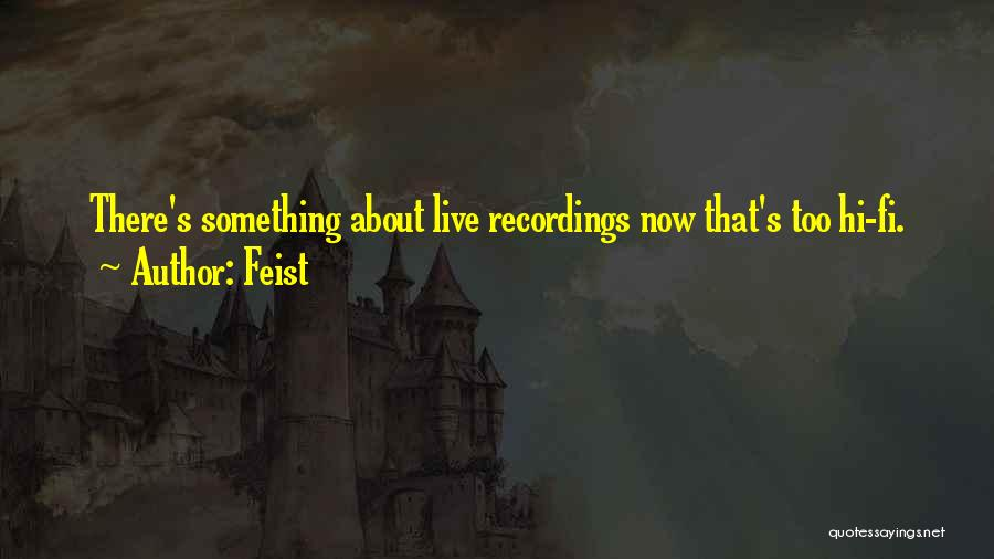 Hi Fi Quotes By Feist