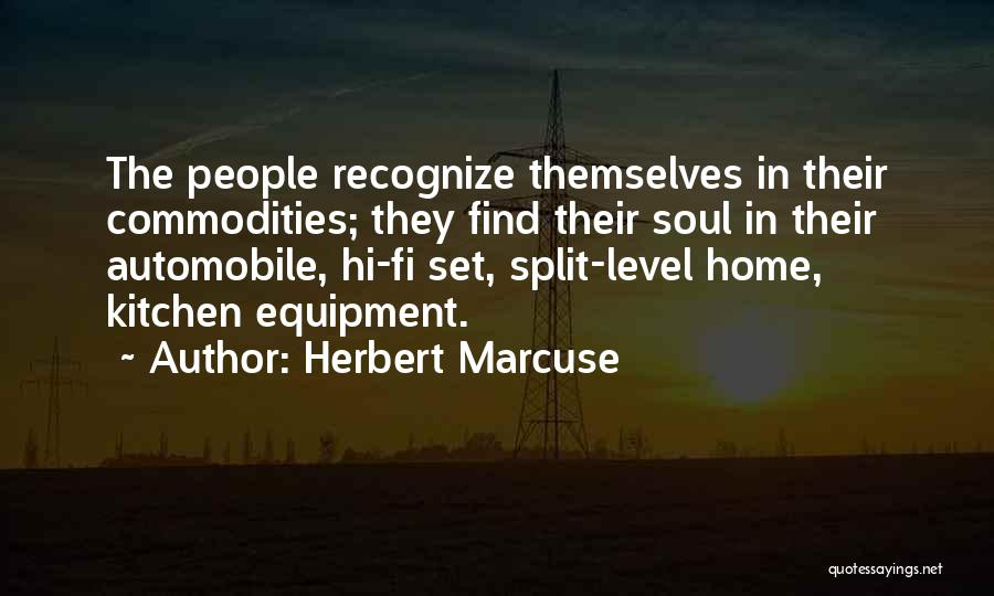 Hi Fi Quotes By Herbert Marcuse