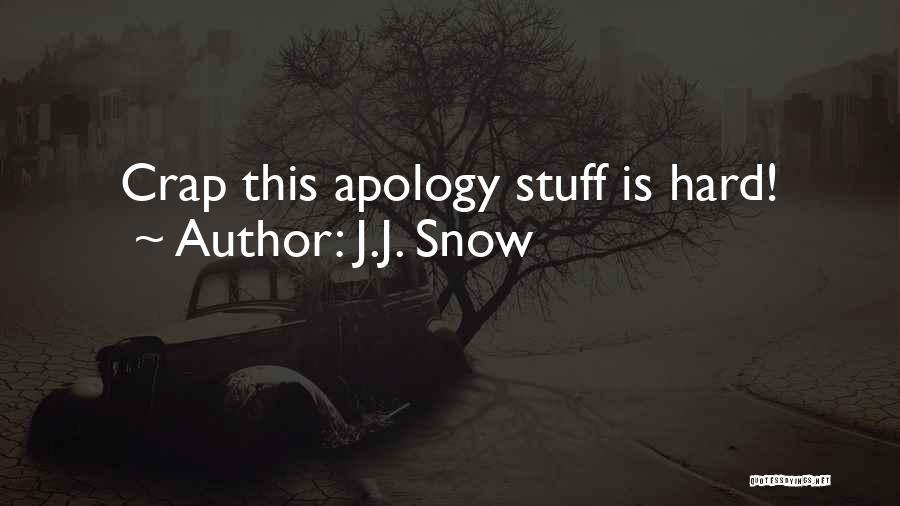 Hi Fi Quotes By J.J. Snow
