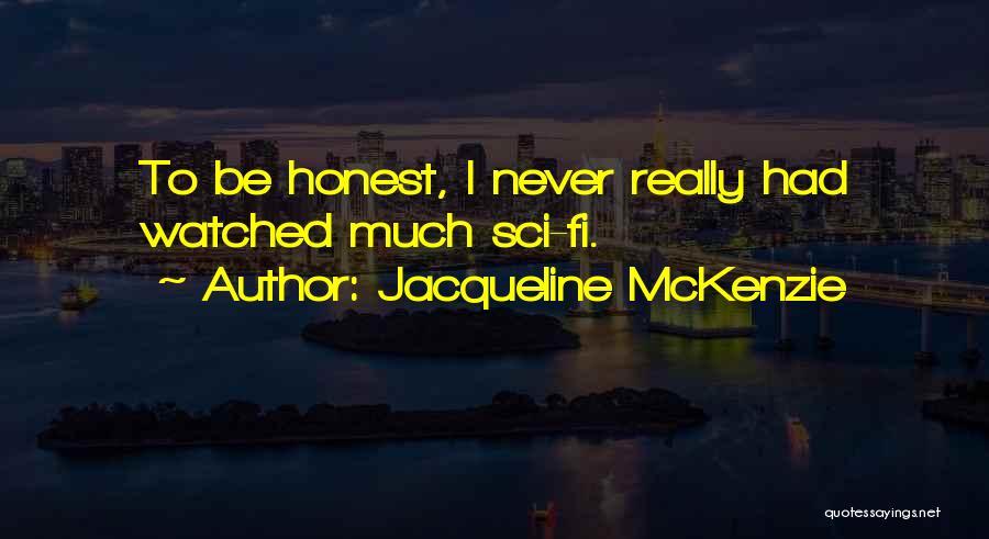 Hi Fi Quotes By Jacqueline McKenzie