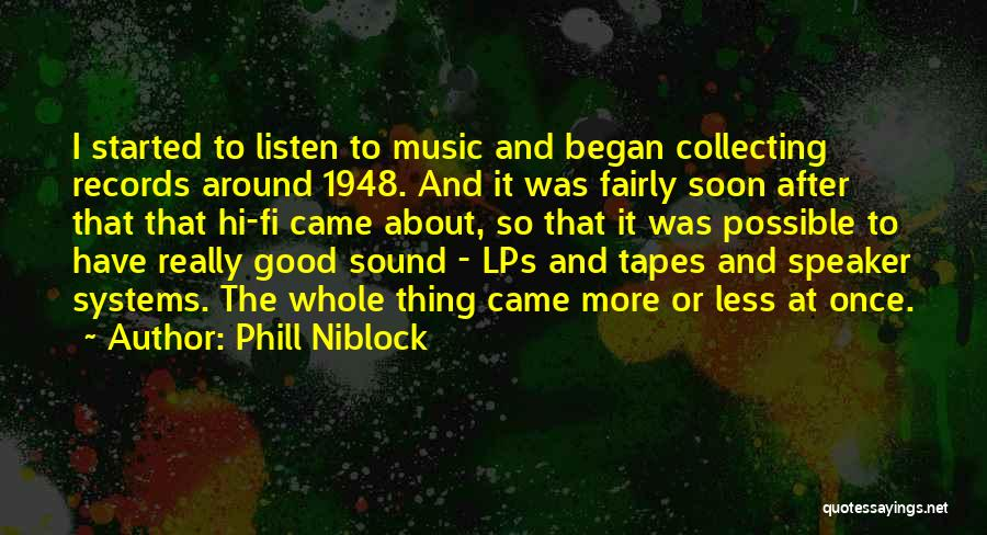 Hi Fi Quotes By Phill Niblock