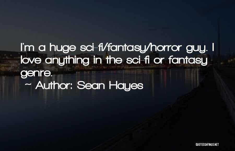 Hi Fi Quotes By Sean Hayes